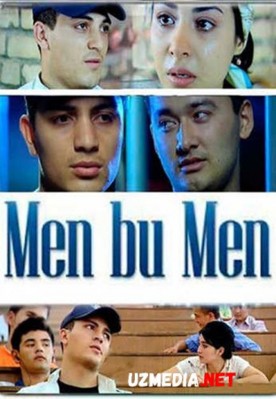 Men bu men (o'zbek film) | Мен бу мен (узбекфильм) HD tas-ix skachat